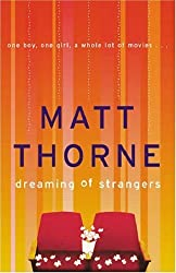 Dreaming of Strangers by Matt Thorne (2001-04-05)