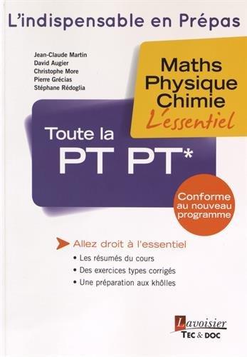Toute la PT PT* : Maths, physique, chimie
