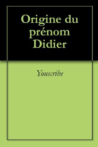 Origine du prénom Didier (Oeuvres courtes)