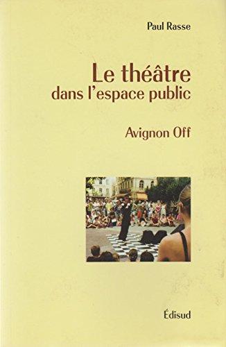 Le théâtre dans l'espace public