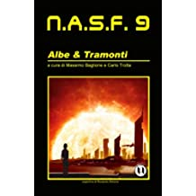NASF 9: Albe & Tramonti (NASF - Nuovi Autori Science Fiction)