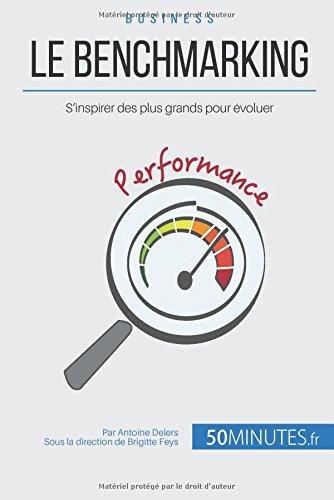 Le benchmarking: S'inspirer des plus grands pour voluer