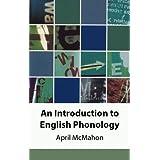 An Introduction to English Phonology (Edinburgh Textbooks on the English Language)