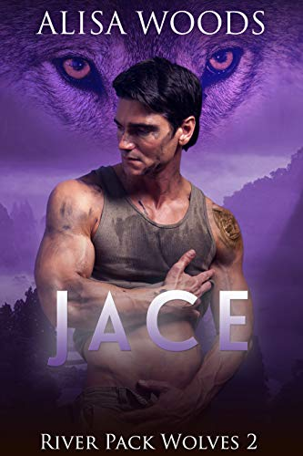 Jace (River Pack Wolves, Buch 2)