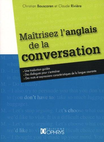 Maîtrisez l'anglais de la conversation