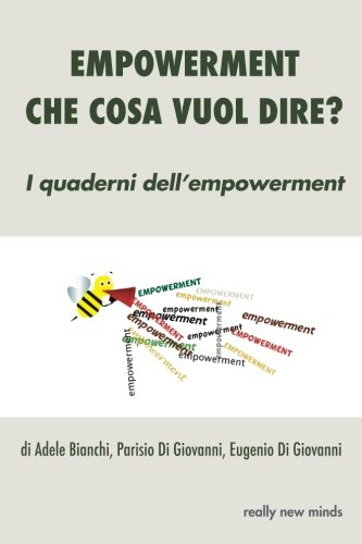 Empowerment: Che Cosa Vuol Dire?: Volume 1