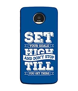 Motorola Moto Z Force Droid, Motorola Moto Z Force Back Cover, Motorola Moto Z Force Back Case Set Your Goals High And Don't Stop Till You Get There Design From Printvisa