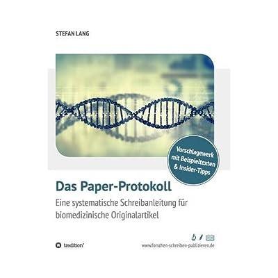PDF] Das Paper-Protokoll: Eine systematische Schreibanleitung für ...