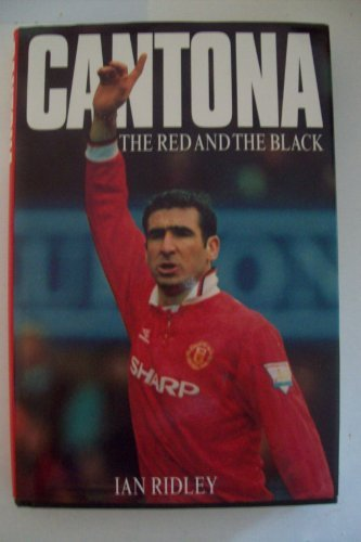 Cantona: The Red and the Black por Ian Ridley