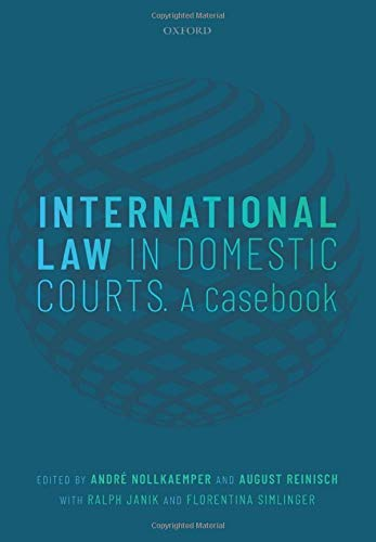 International Law in Domestic Courts: A Casebook
