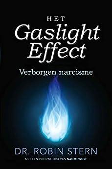 Het gaslighteffect van [Stern, Robin]