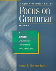 Focus on Grammar: A Basic Course for Reference and Practice (Longman Grammar)