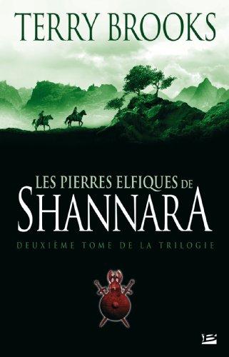 Shannara, tome 2 : Les Pierres elfiques de Shannara par Terry Brooks