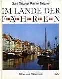 Im Lande der Fähren. Bilder aus Dänemark