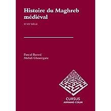 Histoire du Maghreb médiéval: XIe-XVe siècle