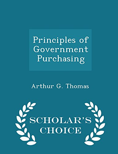 Principles of Government Purchasing - Scholar's Choice Edition