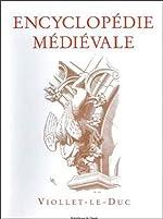 Encyclopédie médiévale de Viollet Le Duc