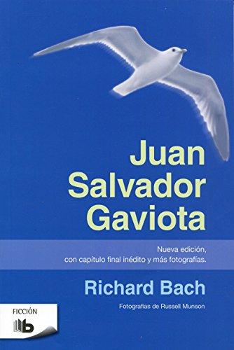 Juan Salvador Gaviota (B DE BOLSILLO) por Richard Bach