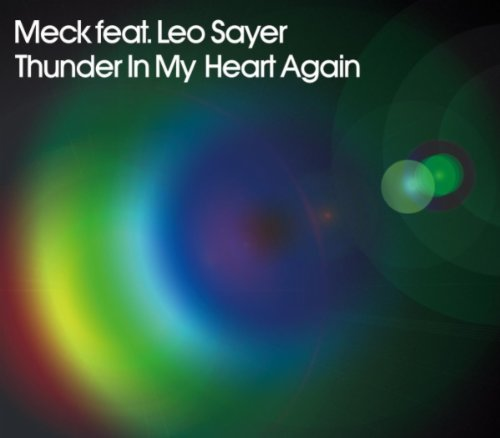 Meck Featuring Leo Sayer  - Thunder In My Heart Again