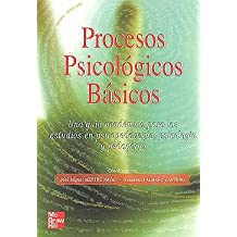 PROCESOS PSICOLOGICOS BASICOS UNA GUIA ACADEMICA