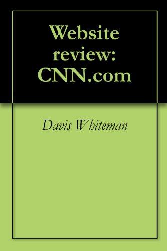 Website review: CNN.com (English Edition) (Cnn Com)