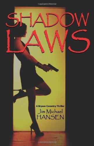 Shadow Laws by Jim Michael Hansen (2006-10-15)
