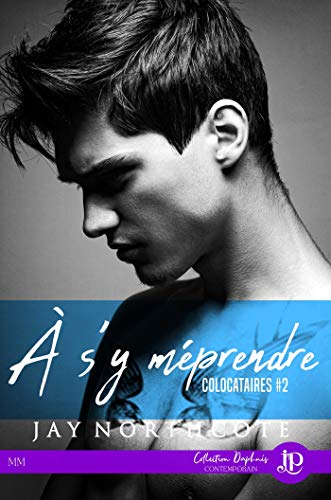 JAY Northcote  - colocataire - A s'y méprendre - tome 2 41yjdb4wG4L