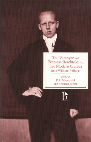 The Vampyre and Ernestus Berchtold or The Modern Eedipus by John William Polidori (2007-01-01)