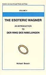 4: Esoteric Wagner: Esoteric Journeys Through Poetry And Song