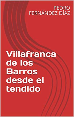 Villafranca de los Barros desde el tendido