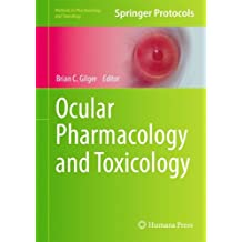 Ocular Pharmacology and Toxicology (Methods in Pharmacology and Toxicology)