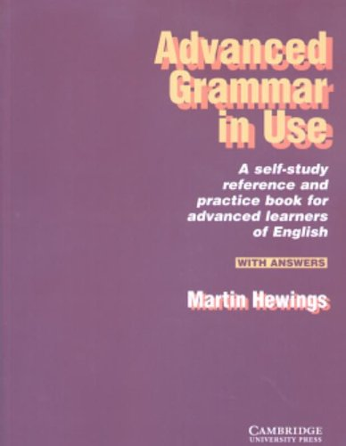 Advanced grammar in use. With answers. Per le Scuole superiori