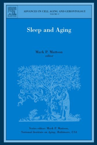 Sleep and Aging (Advances in Cell Aging and Gerontology) (2005-04-23)