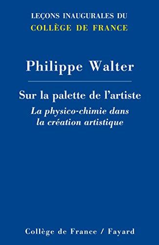 Sur la palette de l'artiste : la physico-chimie dans la création artistique