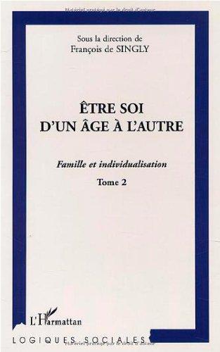 etre-soi-d-39-un-age-a-l-39-autre-famille-et-individualisation-tome-2