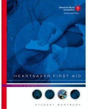 heartsaver-first-aid-student-workbook-by-american-heart-association-2006-05-01