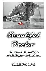 Beautiful Doctor: L'intégrale