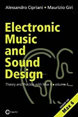 Electronic Music and Sound Design - Theory and Practice with Max and Msp - Volume 1 (Second Edition) Paperback