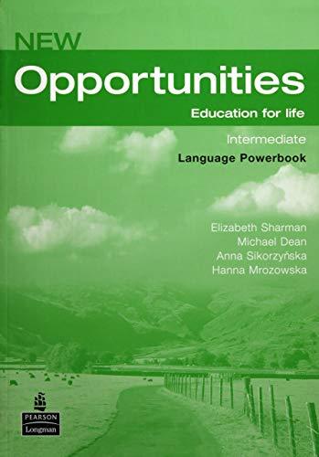 New opportunities. Intermediate. Language powerbook. Per le Scuole superiori. Con Multi-ROM por Michael Harris