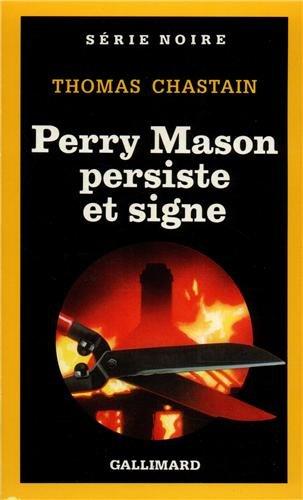 Perry Mason persiste et signe