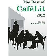 The Best of CaféLit 2012