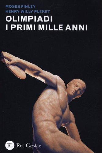 Olimpiadi. I primi mille anni