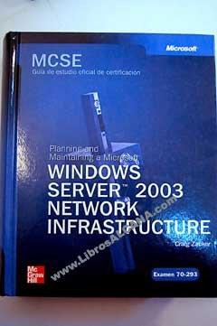 Windows server 2003. network infraestructure