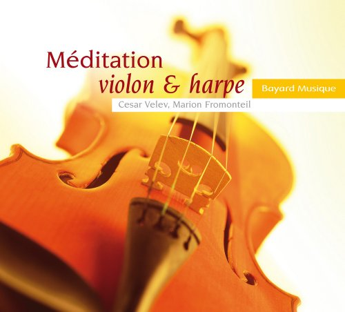 Méditation violon et harpe Vol. 1