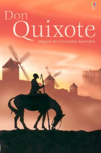 Don Quixote : from the story by Miguel de Cervantes Saavedra