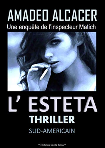 L'ESTETA: Thriller