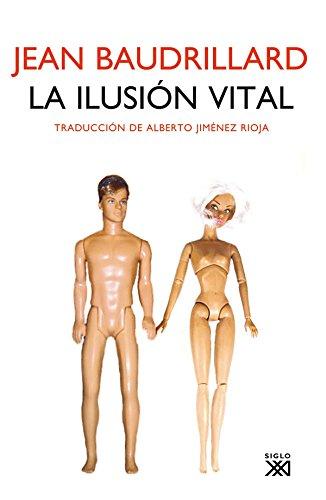 La Ilusión Vital (Sociologia Y Politica) por Jean Baudrillard