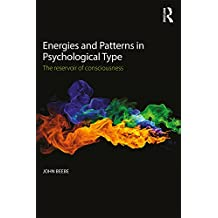 Energies and Patterns in Psychological Type: The reservoir of consciousness