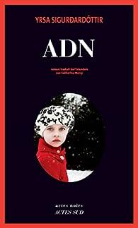 ADN par Yrsa Sigurdardottir