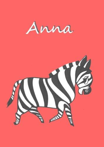 / Tagebuch - Anna: Zebra, DIN A4, blanko mit kleinem Zebra auf jeder Seite (Zebra-geburtstags-party)